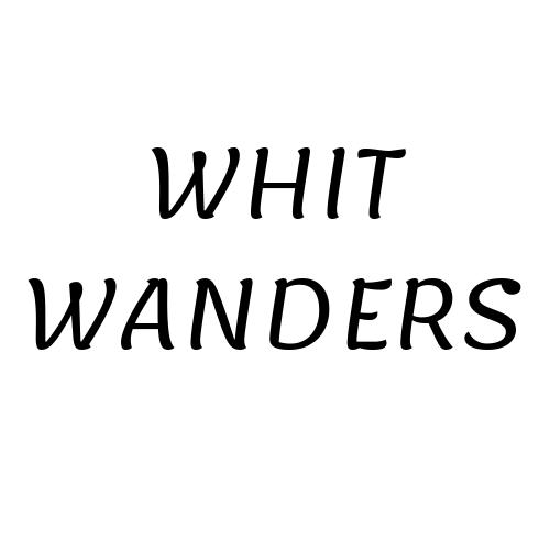 Whit Wanders